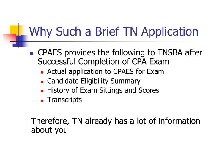 Why Such a Brief TN Application