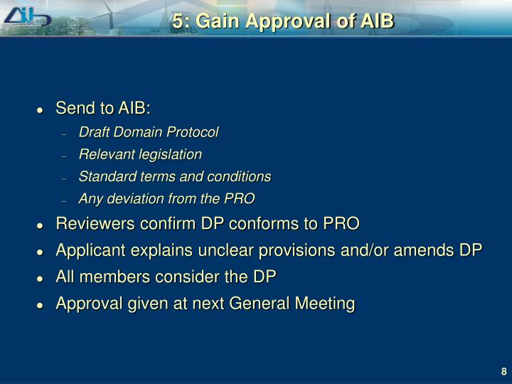 5: Gain Approval of AIB