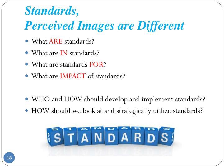 Standards,
