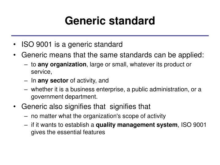 Generic standard