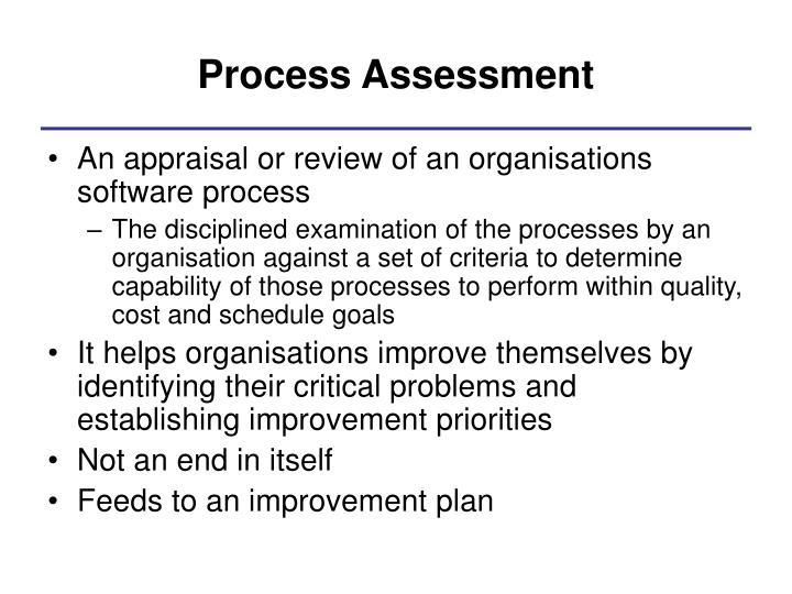 Process Assessment