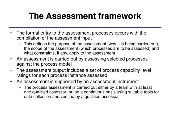 The Assessment framework