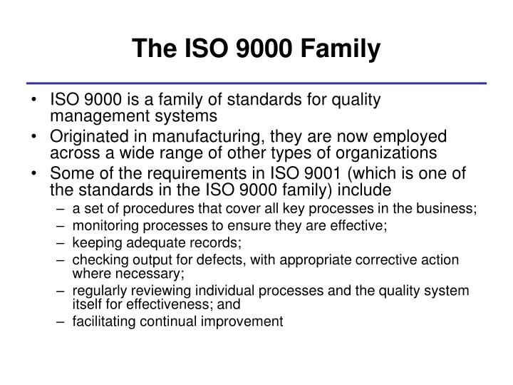 The ISO 9000 Family