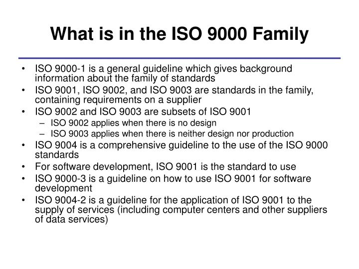 What is in the ISO 9000 Family