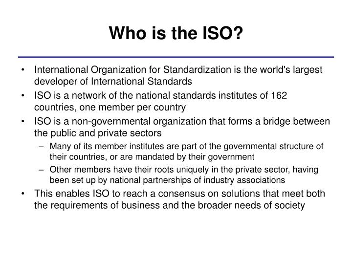 Who is the ISO?