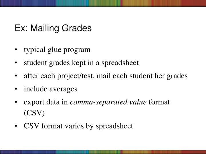Ex: Mailing Grades