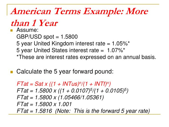 American Terms Example: More than 1 Year