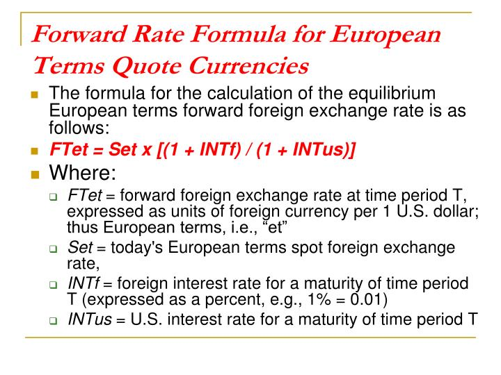 Forward Rate Formula for European Terms Quote Currencies