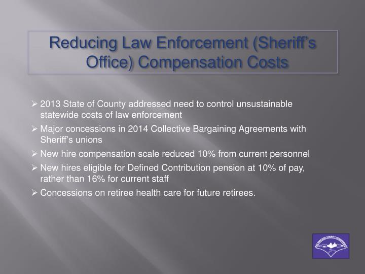Reducing Law Enforcement (Sheriff's Office) Compensation Costs