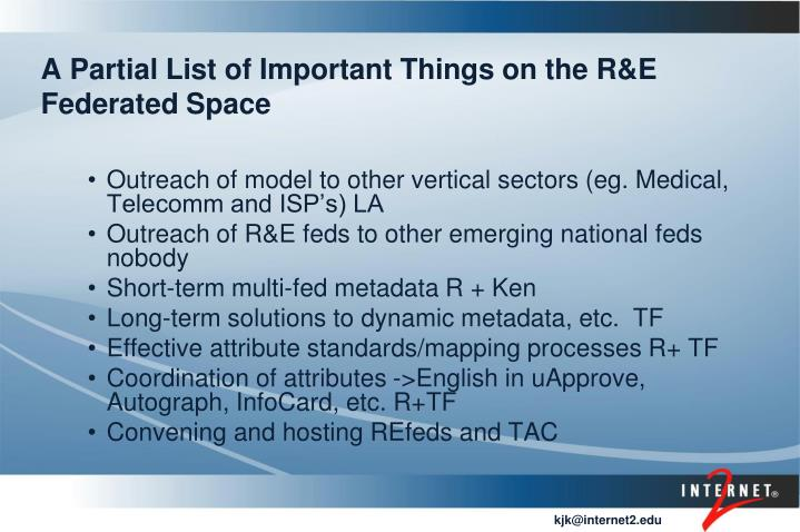 A Partial List of Important Things on the R&E Federated Space