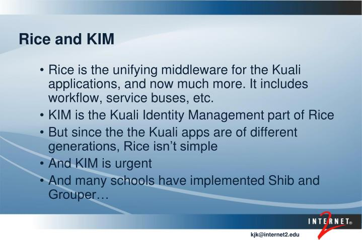 Rice and KIM