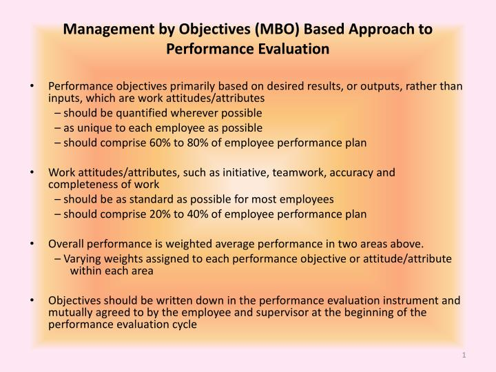 Management by objectives mbo based approach to performance evaluation