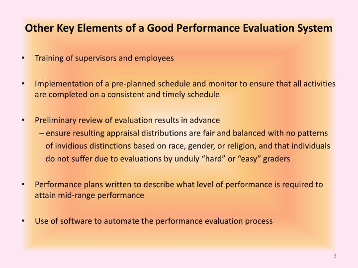 Other key elements of a good performance evaluation system