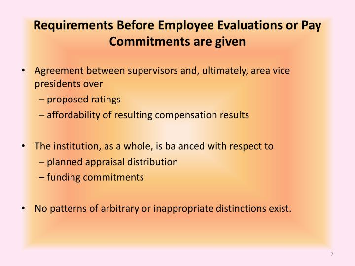 Requirements Before Employee Evaluations or Pay Commitments are given