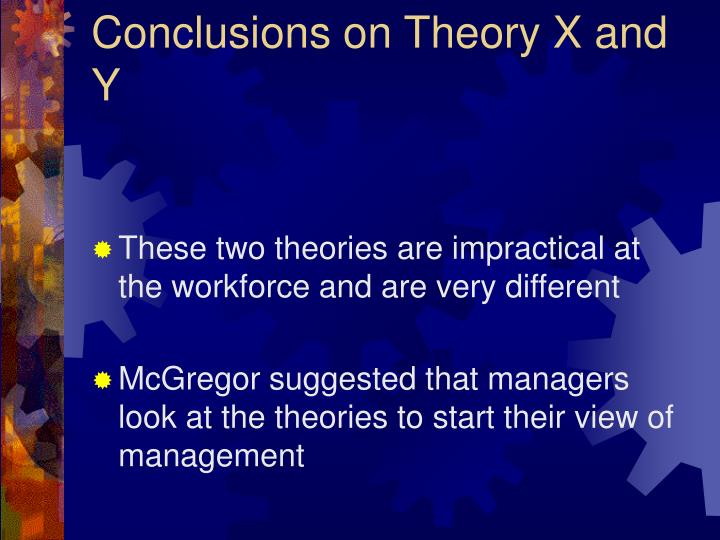 Conclusions on Theory X and Y