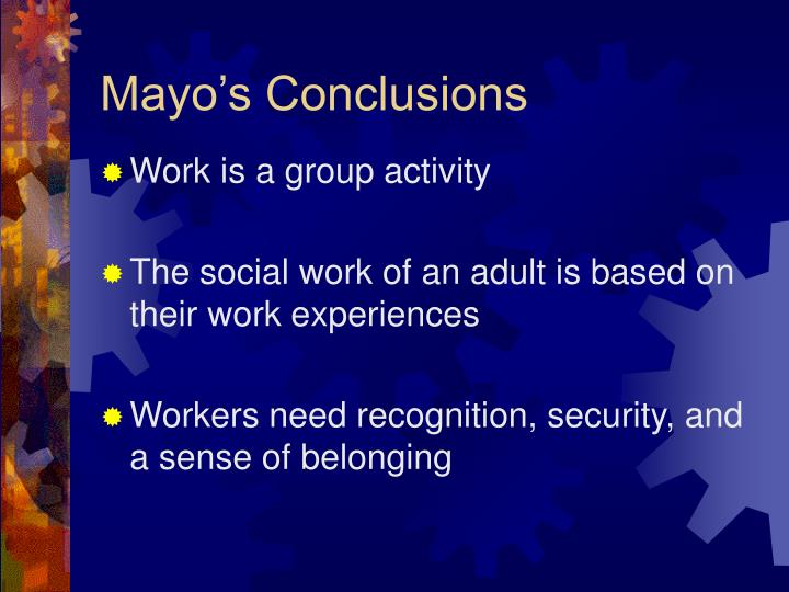 Mayo's Conclusions