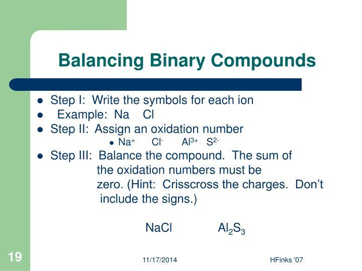 Balancing Binary Compounds