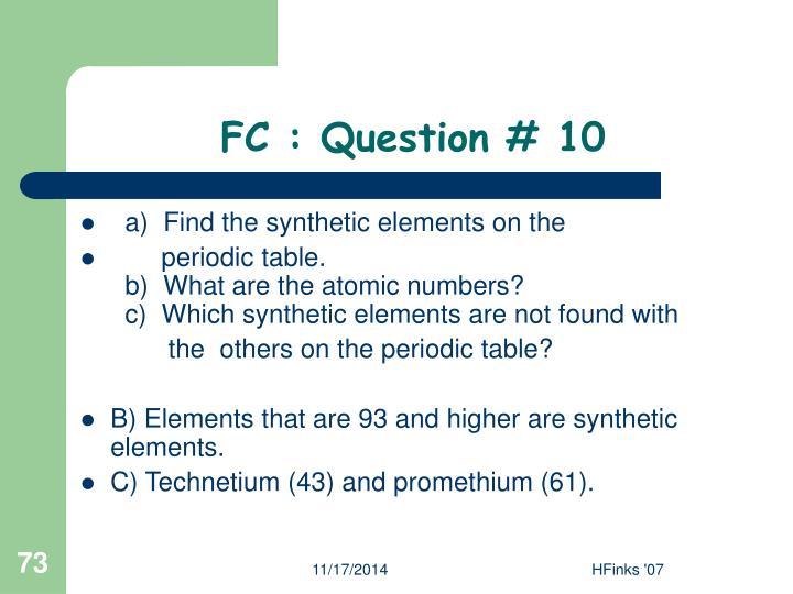 FC : Question # 10
