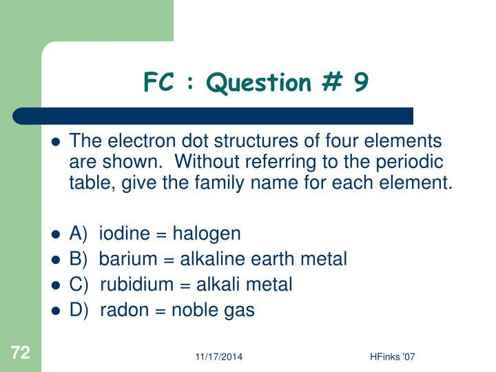 FC : Question # 9