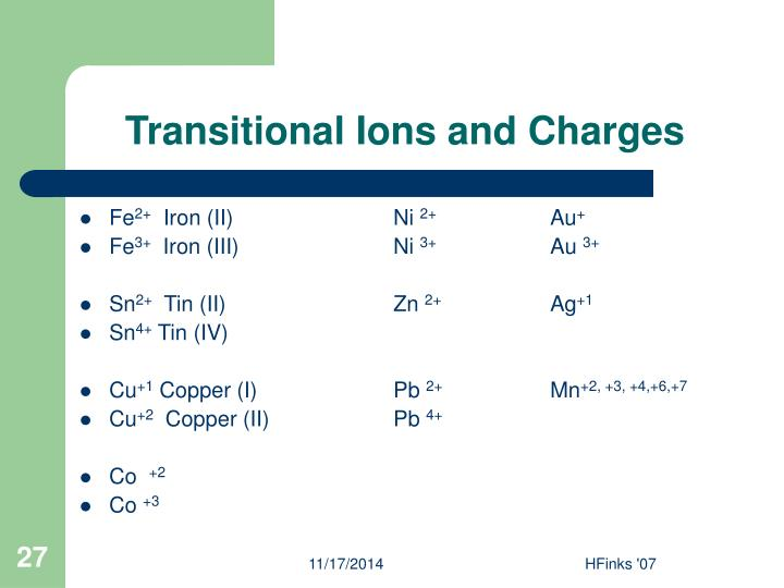 Transitional Ions and Charges