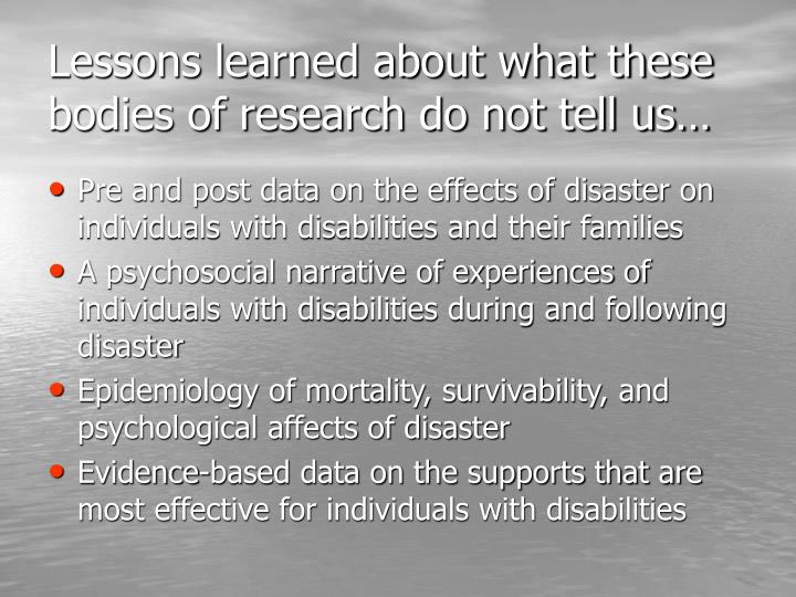 Lessons learned about what these bodies of research do not tell us…