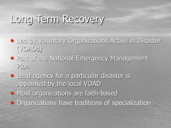 Long Term Recovery
