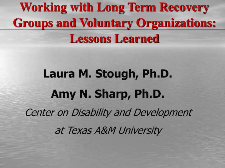 Working with Long Term Recovery