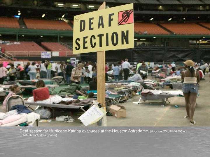 Deaf section for Hurricane Katrina evacuees at the Houston Astrodome.