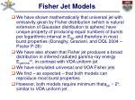 fisher jet models