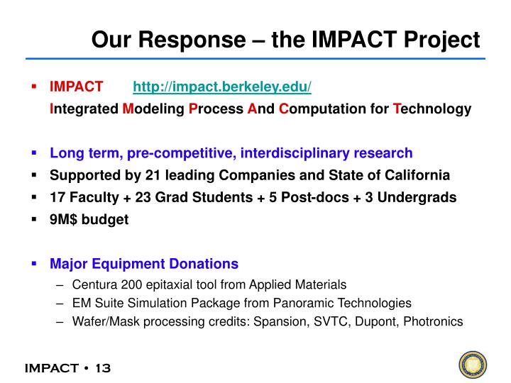 Our Response – the IMPACT Project