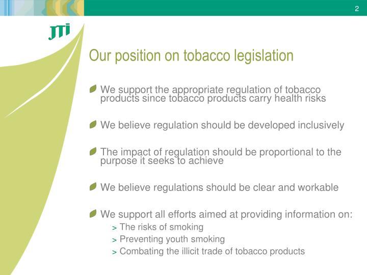 Our position on tobacco legislation