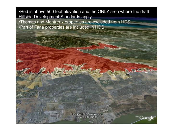 Red is above 500 feet elevation and the ONLY area where the draft