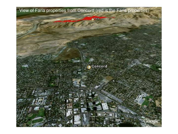 View of Faria properties from Concord (red is the Faria properties)