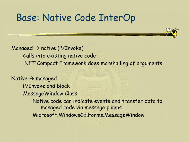 Base: Native Code InterOp