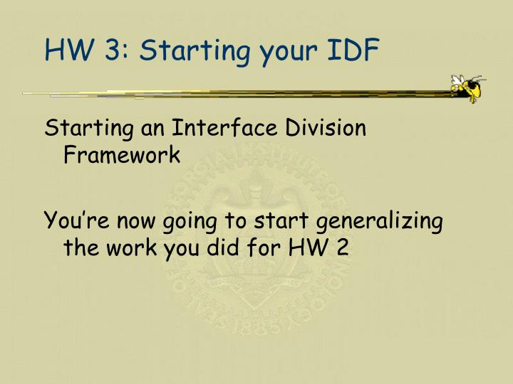 HW 3: Starting your IDF
