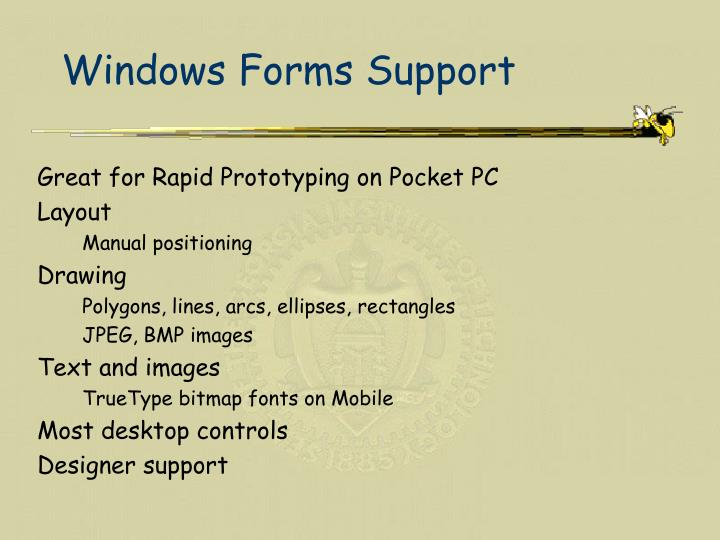 Windows Forms Support