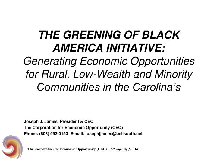 THE GREENING OF BLACK AMERICA INITIATIVE: