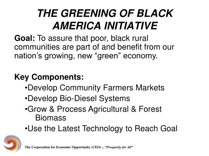 THE GREENING OF BLACK AMERICA INITIATIVE