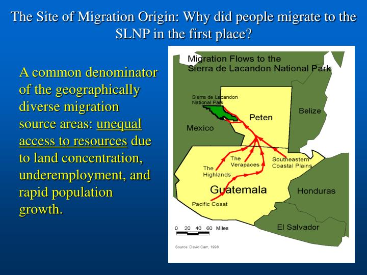The Site of Migration Origin: Why did people migrate to the SLNP in the first place?