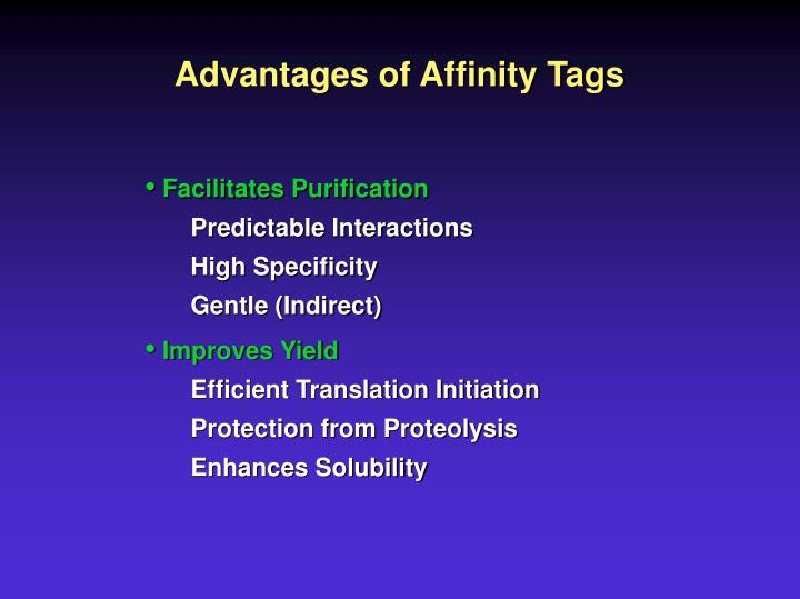 Advantages of Affinity Tags