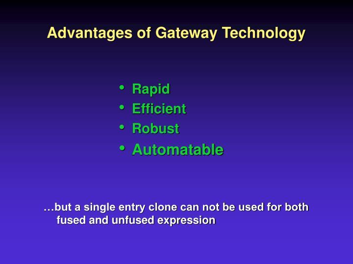 Advantages of Gateway Technology
