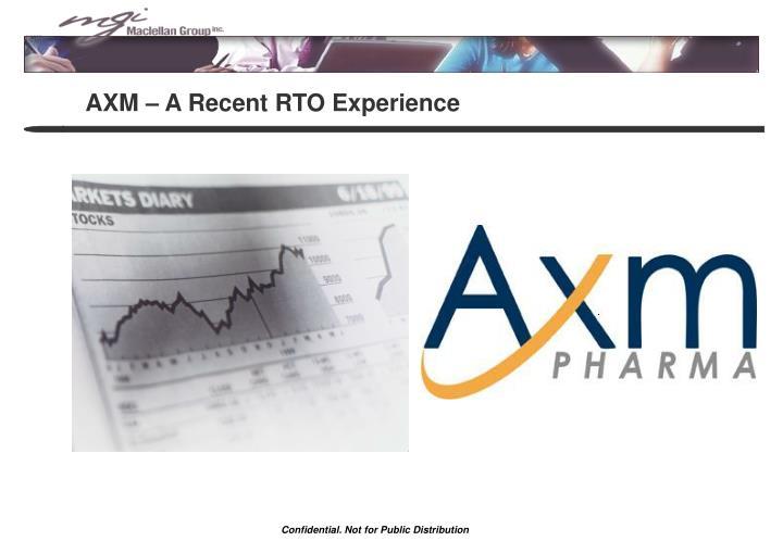 AXM – A Recent RTO Experience