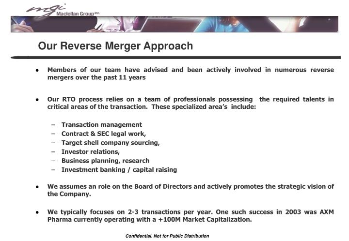 Our Reverse Merger Approach