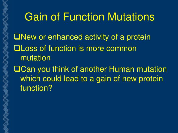 Gain of Function Mutations