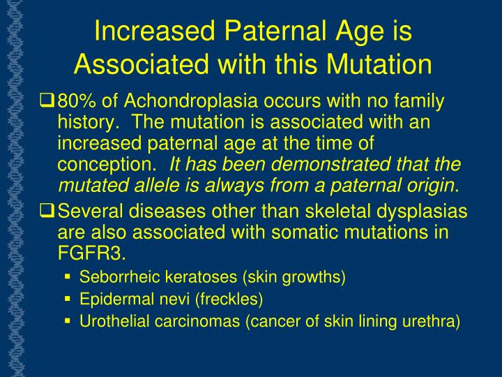 Increased Paternal Age is Associated with this Mutation