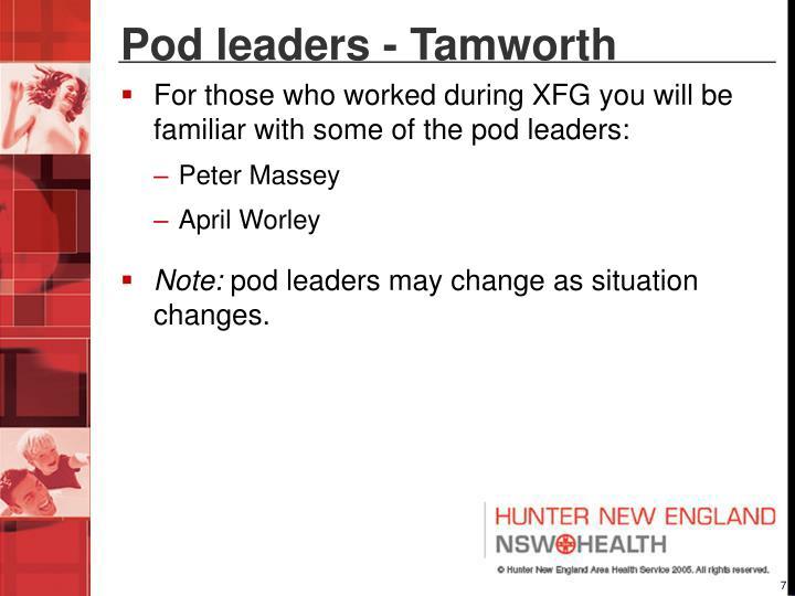 Pod leaders - Tamworth