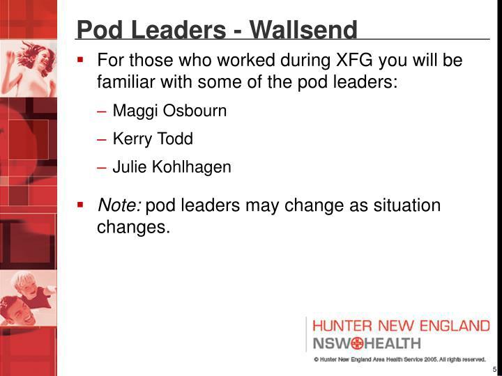 Pod Leaders - Wallsend
