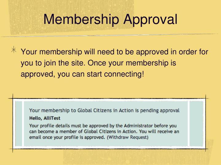 Membership Approval