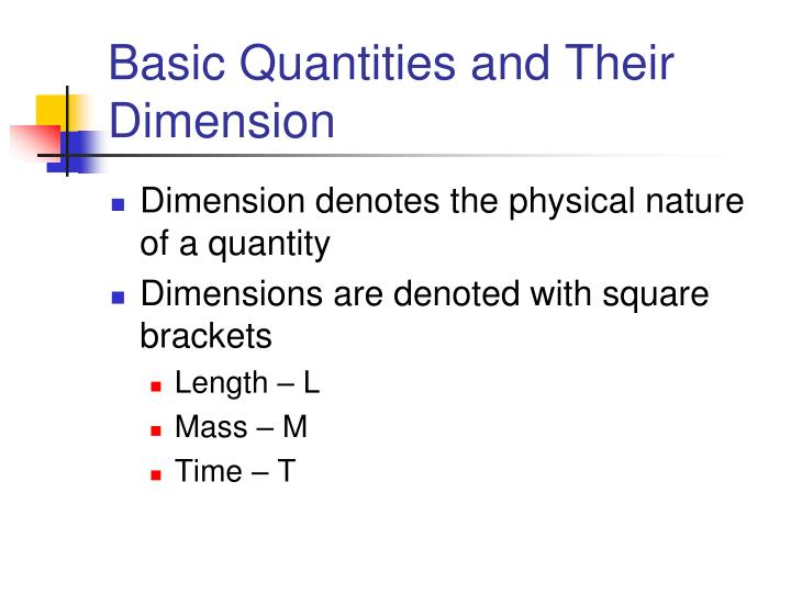 Basic Quantities and Their Dimension
