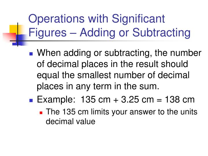 Operations with Significant Figures – Adding or Subtracting